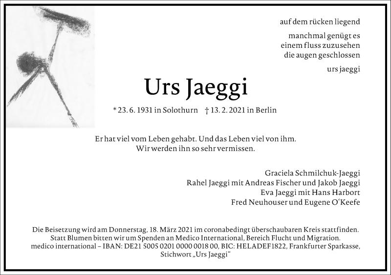 Traueranzeige für Urs Jaeggi vom 20.02.2021 aus Frankfurter Allgemeine Zeitung