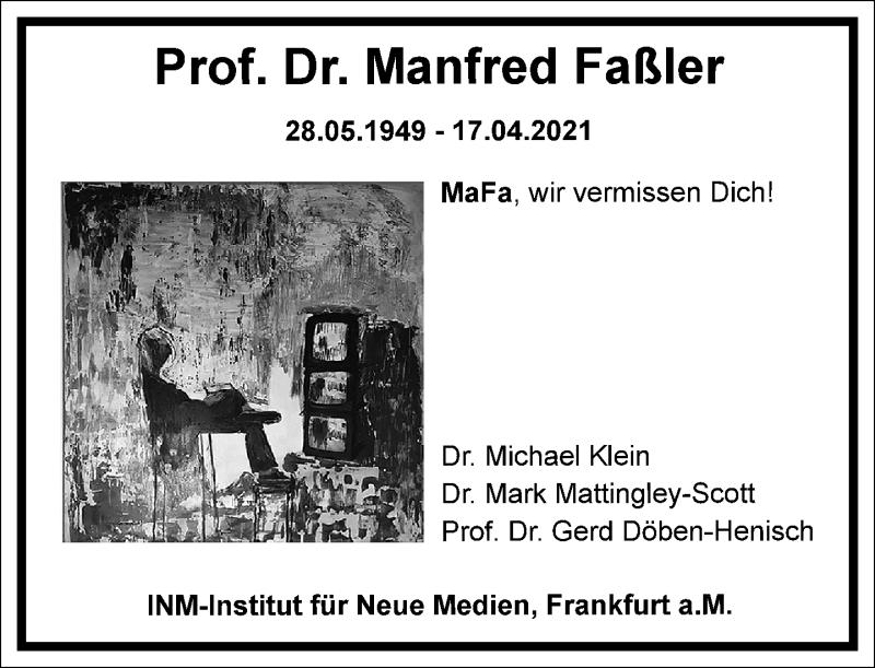 Traueranzeige für Manfred Faßler vom 24.04.2021 aus Frankfurter Allgemeine Zeitung
