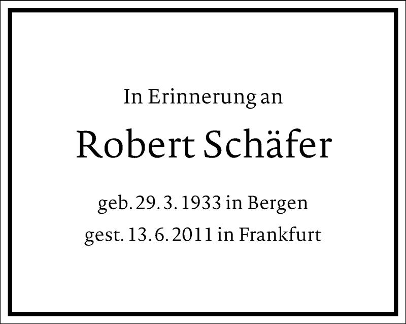 Traueranzeige für Robert Schäfer vom 12.06.2021 aus Frankfurter Allgemeine Zeitung